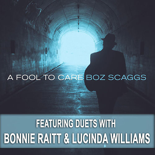 A Fool To Care de Boz Scaggs