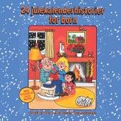 24 Julekalenderhistorier For Børn by Finn Hviid Bredahl
