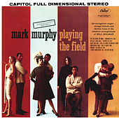 Playing The Field by Mark Murphy
