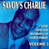 Savoy's Charlie, Vol. 3 von Charlie Parker