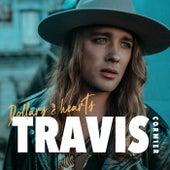 Dollars & Hearts by Travis Cormier