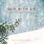 God with Us: An Instrumental Christmas Celebration by Galkin Evangelistic Team
