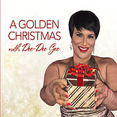 A Golden Christmas with Dee-Dee Gee by Dee-Dee Gee