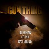 Gun Thing de Bushman