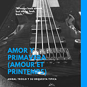 Amor Y Primavera (Amour Et printemps) de Various Artists