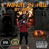 1 Minute in Hell by Miro