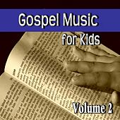 Gospel Music for Kids, Vol. 2 by Willie Williams