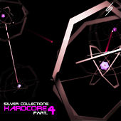 Silver Collections: Hardcore, Pt. 4 - EP de Various Artists