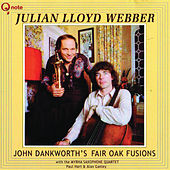 John Dankworth's Fair Oak Fusions de Julian Lloyd Webber