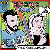Good Girls, Bad Habits de Electric Pineapple