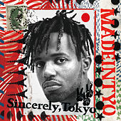 Sincerely, Tokyo by MadeinTYO