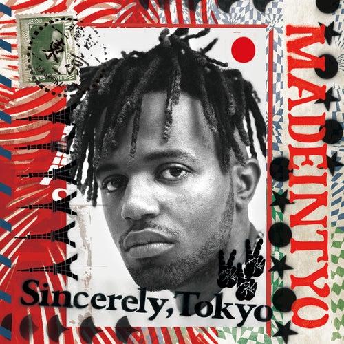 Sincerely, Tokyo von MadeinTYO