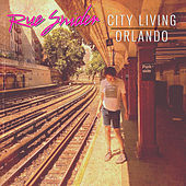 City Living / Orlando de Rue Snider