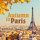 Autumn In Paris de Various Artists