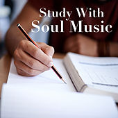 Study With Soul Music by Various Artists