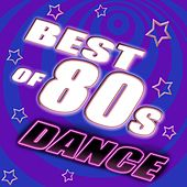 Best Of 80's Dance, Vol. 3 (#1 80's Dance Hits Remixed) by Various Artists