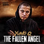 The Fallen Angel by Yung Q