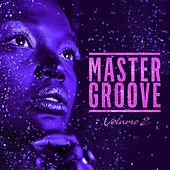 Master Groove (Mellow Mood), Vol. 2 de Various Artists