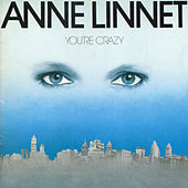 You're Crazy von Anne Linnet