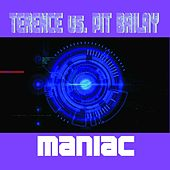 Maniac by Terence