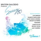 Swing 80 de Milton Salcedo