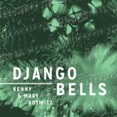 Django Bells by Kenny Kotwitz
