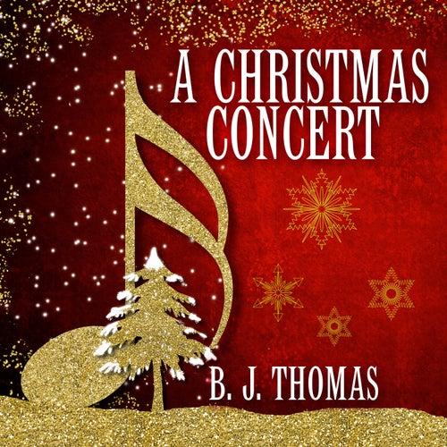 A Christmas Concert de B.J. Thomas