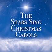The Stars Sing Christmas Carols de Various Artists