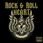 Rock & Roll Heart, Vol. 3 by Various Artists