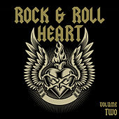 Rock & Roll Heart, Vol. 2 by Various Artists