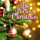 The Perfect Christmas by Various Artists