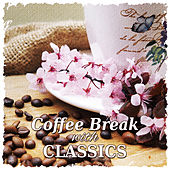 Coffee Break with Classics: Beethoven, Schubert and Clementi Music for Good Mood by Krakow Classic Quartet