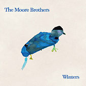 Songs That Sing Themselves by Moore Brothers