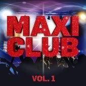 Maxi Club, Vol. 1 de Various Artists