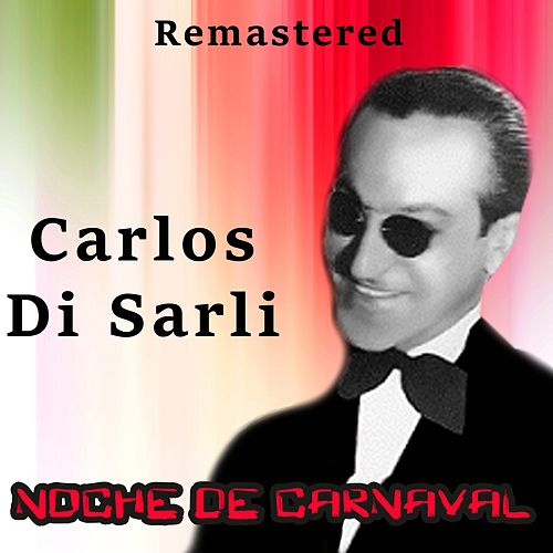 Noche de carnaval by Carlos DiSarli