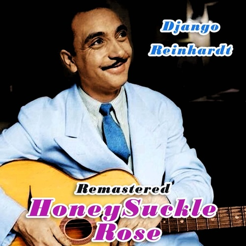 Honeysuckle Rose by Django Reinhardt