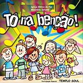 Tô Na Benção by Templo Soul