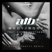 BODY 2 BODY (Hagen Feetly Remix) by ATB
