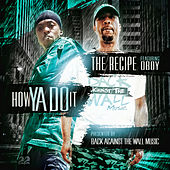 How Ya Do It by The Recipe