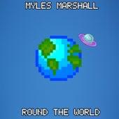 Round The World de Myles Marshall