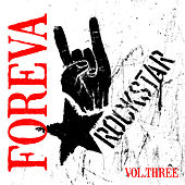 Rockstar: Foreva, Vol. 3 von Various Artists