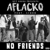 No Friends de Lingo Aflacko