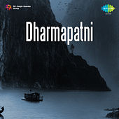 Dharmapatni (Original Motion Picture Soundtrack) de Various Artists