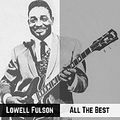All The Best de Lowell Fulson