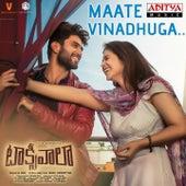 Maate Vinadhuga (From