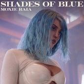 Shades of Blue by Steve Aoki & Moxie Raia
