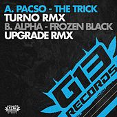 The Trick (Turno Remix) / Frozen Black (Upgrade Remix) by Various Artists