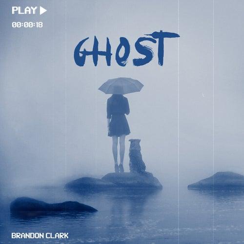 Ghost by Brandon Clark