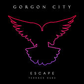 Escape - EP (Terrace Dubs) di Gorgon City