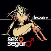 Sexo Seguro de Deszaire